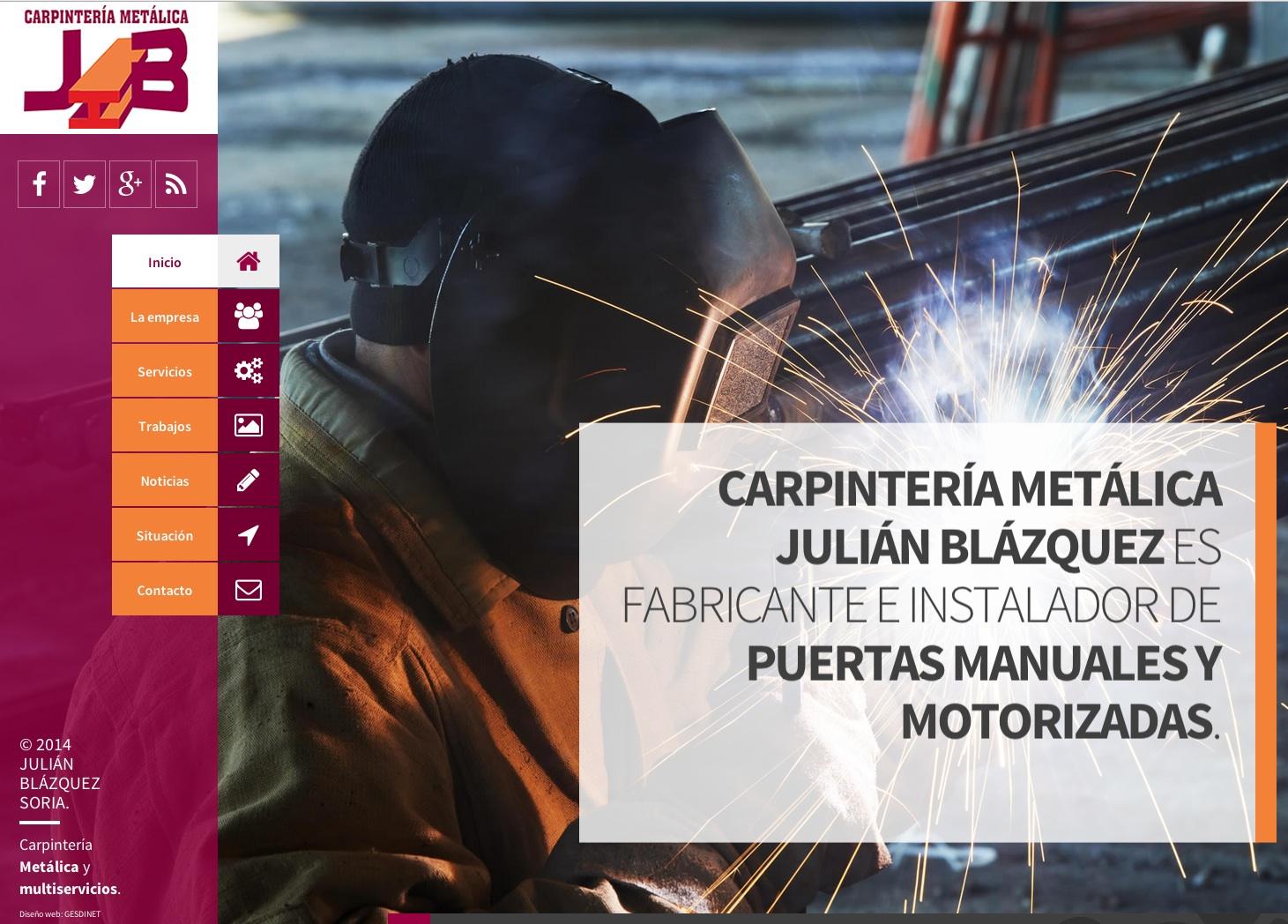 Acabadas las webs de OUI&YES; y Peque Pérez. Comenzamos: Carpintería metálica Julián Blázquez
